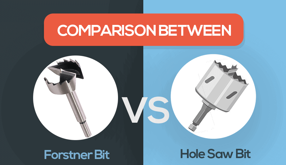 forstner bit vs hole saw