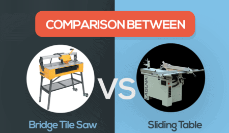 bridge tile saw vs sliding table